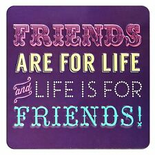 TIN MAGNET - FRIENDS ARE FOR LIFE