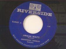 """CANNONBALL ADDERLEY """"AFRICAN WALTZ / KELLY BLUE"""" 45"""