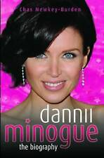 Dannii Minogue: The Biography, Chas Newkey-Burden, New Book
