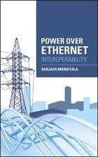 Power Over Ethernet Interoperability  VeryGood