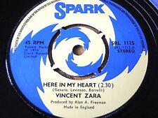 """VINCENT ZARA - HERE IN MY HEART     7"""" VINYL"""