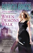 Sianim #4: When Demons Walk by Patricia Briggs (1998, Mass Market Paperback)