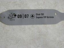 BRACELET OFFICIEL CLUB TDF ESPACE VIP ARRIVEE DU TOUR DE FRANCE 2011
