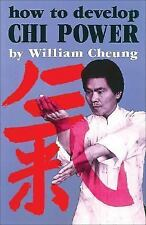 How to Develop Chi Power by William Cheung Book NEW