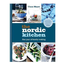 The Nordic Kitchen: One year of family cooking Book By Claus Meyer NEW