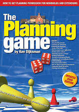 Planning Game: How to Play the System and Win Planning Consent by Ken Dijksman …