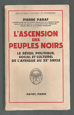 PIERRE PARAF L'ASCENSION DES PEUPLES NOIRS PAYOT 1958