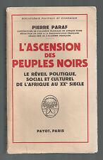 PIERRE PARAF L'ASCENSION DES PEUPLES NOIRS PAYOT 1958