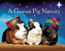 CHARITY LISTING Guinea Pig Nativity by Bloomsbury Hardback, 2013