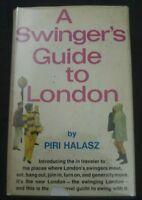 A SWINGER'S GUIDE TO LONDON BY PIRI HALASZ RARE 1967 1ST ED 60's HIPPY CULTURE