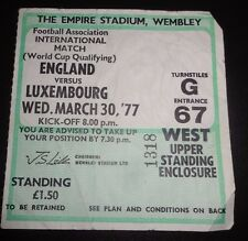 England v Luxembourg World Cup Qualifying Ticket 30 March 1977 Wembley