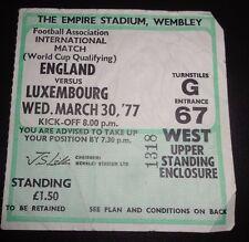 Inghilterra/Lussemburgo BIGLIETTO QUALIFICAZIONI WORLD CUP 30 MARZO 1977 WEMBLEY