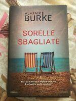 Burke Alafair Le sorelle sbagliate - Piemme 1^ edizione giugno 2019
