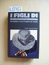 O. DEL BUONO - I FIGLI DI MAMMASANTISSIMA - MONDADORI - 1971