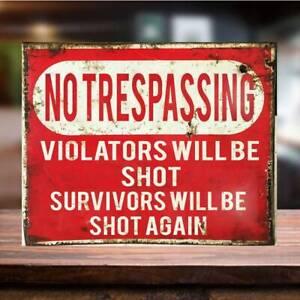 No Trespassing Violators will be Shot Funny Warning Metal Tin Sign home man cave