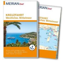 MERIAN live! Reiseführer Kreuzfahrt westliches Mittelmeer von Holger Wolandt...