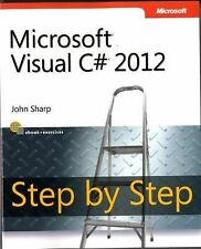 Step by Step Developer: Microsoft Visual C# 2012 by John Sharp (2012,...