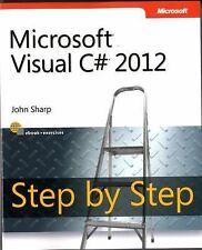 Step by Step Developer: Microsoft Visual C# 2012 by John Sharp (2012,...