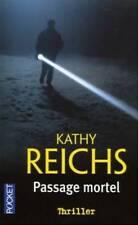 KATHY REICHS - PASSAGE MORTEL - THRILLER - LIVRE POCKET - OCCASION
