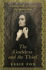 The Goddess and the Thief, Good Condition Book, Fox, Essie, ISBN 9781409146209