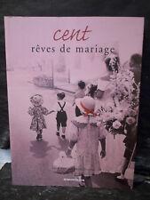 Novarino / Maïofiss. CENT RÊVES DE MARIAGE  ( Noces. Union. Amour. Épousailles )