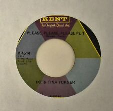 SOUL 45 Ike & Tina Turner Kent 4514 Please Please Please Part I and Part II