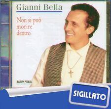 """GIANNI BELLA """" NON SI PUO' MORIRE DENTRO """" CD SIGILLATO TRING PULL MUSIC 1995"""