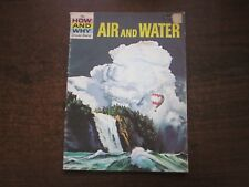 THE HOW AND WHY WONDER BOOK OF AIR and WATER Vintage 1975 School Reference SC