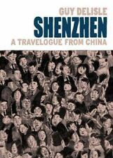 Shenzhen: A Travelogue from China (Paperback or Softback)