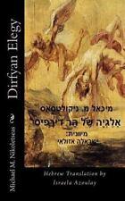 Dirfyan Elegy : Hebrew Translation by Michael Nikoletseas (2010, Paperback)