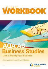 AQA AS Business Studies: Workbook Unit 2 by John Wolinski, Gwen Coates
