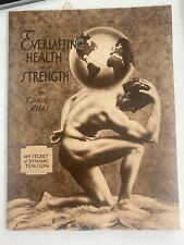 Charles Atlas 1952 Everlasting Health Strength Dynamic Tension Physical Culture