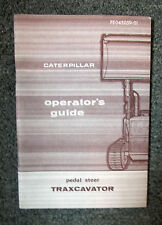 CAT CATERPILLAR TRAXCAVATOR PEDAL STEER OPERATORS GUIDE Vintage FE045059-01