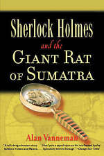 NEW Sherlock Holmes and the Giant Rat of Sumatra by Alan Vanneman