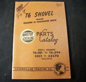 CAT Caterpillar T6 Shovel Parts Manual Catalog Book T6-101 T6 -594 33C1 to 33C70