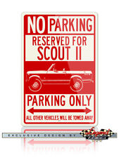 International Scout II 1971 4x4 Reserved Parking Only 12x18 Aluminum Sign