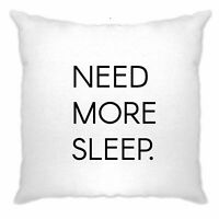 Novelty Lazy Slogan Cushion Cover Need More Sleep Joke Teenager Yawning Naps