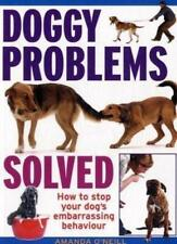 Doggy Problems Solved - problem dog behaviour solved by positive reinforcement,