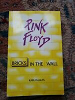 PINK FLOYD:BRICKS IN THE WALL BY KARL DALLAS ROGER WATERS FIRST EDITION LIKE NEW