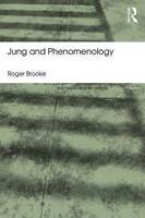 Jung and Phenomenology by Brooke, Roger (Paperback book, 2015)