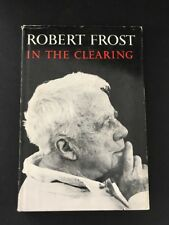 Robert Frost - In The Clearing - 1st /1st Hardback dust jacket *HBDJ* Free Ship