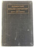 1908 Elementary English Composition School Book Scott/Denney Vintage RARE