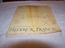 THE AWAKENED EYE DRAWN BY FREDERICK FRANCK W/2 PRINTS-MEDITATION (1979 SOFTCOVER