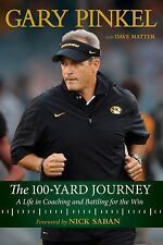 The 100-Yard Journey: A Life in Coaching and Battling for the Win (Hardback or C