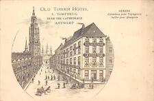 CPA BELGIQUE ANTWERP OLD TOWER HOTEL TORFBRUG