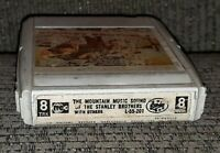 MOUNTAIN MUSIC SOUND SONGS OF THE STANLEY BROTHERS FOLK 8 TRACK TAPE BLUEGRASS