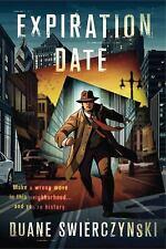Expiration Date by Swierczynski, Duane