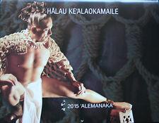 2015 Hawaiian Wall Calendar: Halau Kealaokamalie and Kumu Hula Kealii Reichel