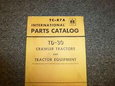 International Ih Td30 Crawler Tractor & Tractor Equipment Parts Catalog Manual