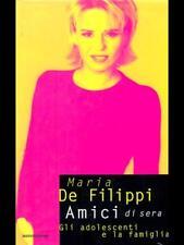 AMICI DI SERA  MARIA DE FILIPPI MONDADORI 1997